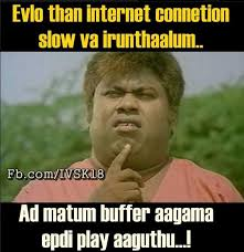 What Is An Internet Meme - senthil slow internet connection tamil memes
