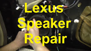 how to repair the speakers in your lexus or other car youtube