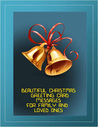 beautiful christmas greeting card messages for family and loved ones