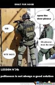 Swat Meme - swat by splitworlds meme center