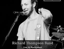 music cd dvd review richard thompson band u0027live at rockpalast
