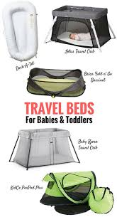 travel beds for babies baby can travel