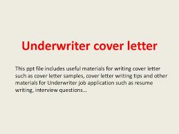 Underwriter Job Description For Resume by Underwritercoverletter 140228191951 Phpapp02 Thumbnail 4 Jpg Cb U003d1393615223