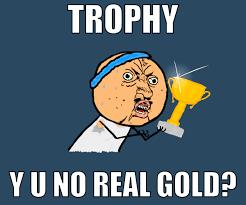 Y U No Guy Meme - custom grand prize trophy disc fly discs