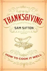 thanksgiving how to cook it well dinner a storydinner a