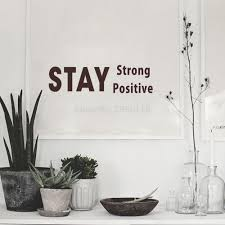 compare prices wall stickers positive quotes online shopping stay strong and positive inspirational quotes vinyl wall stickers art decals for home decoration china