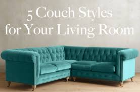 livingroom styles 5 styles for your living room from boho to industrial