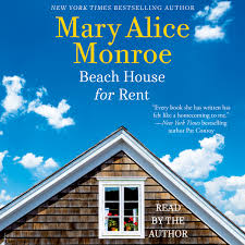 beach house for rent audiobook by mary alice monroe official