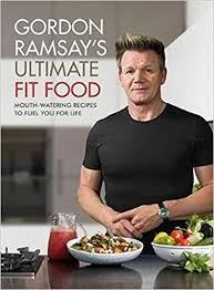 gordon ramsay cuisine en famille amazon fr gordon ramsay fit food watering recipes