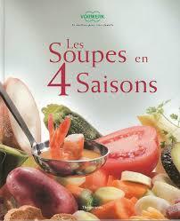 livre de cuisine thermomix les soupes en 4 saisons de thermomix photo de mes derniers