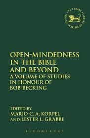open mindedness in the bible and beyond a volume of studies in