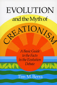 evolution and the myth of creationism a basic guide to the facts