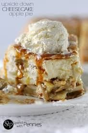 upside down cheesecake apple pie this really is the most amazing