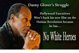 Danny Glover Meme - danny glover s struggle hollywood executives won t back his new film