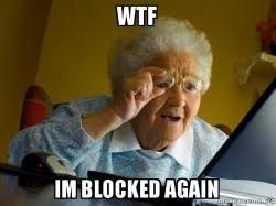 Blocked Meme - wtf im blocked again internet grandma make a meme