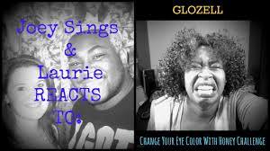 Glozell Challenge Change Your Eye Color With Honey Challenge Glozell Reaction