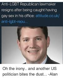 Anti Gay Meme - anti lgbt republican lawmaker resigns after being caught having gay