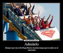 Six Flags Meme - admitelo desmotivaciones