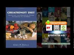 creationist diet nutrition and god given food according to the