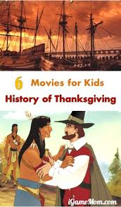 Pilgrim Thanksgiving History Movies For Kids About History Of Thanksgiving Holiday