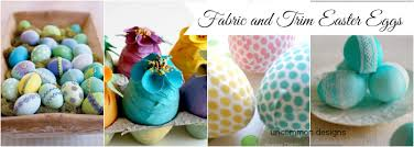 Decorating Easter Eggs With Fabric by The Ultimate Easter Egg Decorating Collection Uncommon Designs