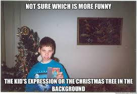 Christmas Funny Meme - not sure which is more funny the kid s expression or the christmas