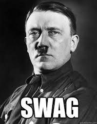 Memes Swag - hitler swag memes quickmeme