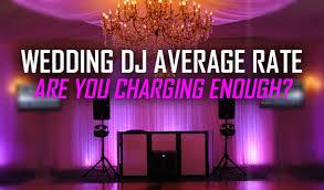wedding dj wedding dj average rate in 2013 are you charging enough pcdj