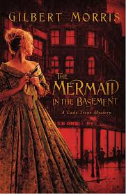 the mermaid in the basement lady trent mystery series 1