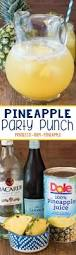 easy pineapple party punch recipe just 3 ingredients makes the