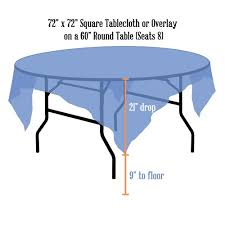tablecloth for 72 round table tablecloth rentals linen sizing chart
