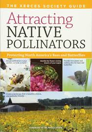 attracting native pollinators the xerces society guide