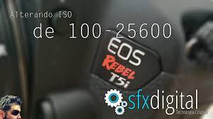 ativando o iso 25600 na canon t5i youtube