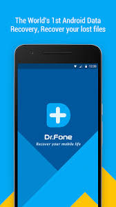 undelete apk dr fone recover deleted data apk for android