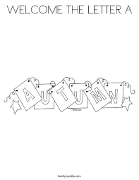 the letter a coloring page welcome the letter a coloring page twisty noodle