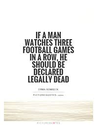 american football quotes sayings american football picture quotes