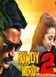 rowdy hero 2 2017 full english hindi movie download 450mb brrip