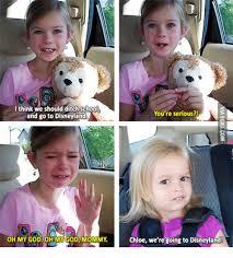 Chloe Disneyland Meme - 25 best memes about chloe goes to disneyland chloe goes to