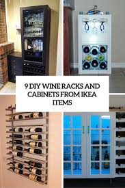 9 awesome diy wine racks and cellars from ikea units shelterness 9 diy wine racks and cabinets from ike units cover