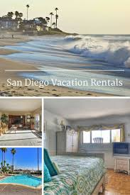 169 best san diego beaches vacation rentals things to do images