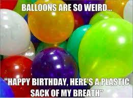 Balloon Memes - balloons are so weird jpg