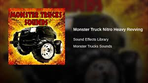 monster truck nitro 4 monster truck nitro heavy revving youtube