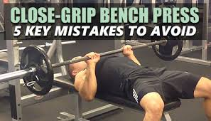 Bench Press No Spotter Close Grip Bench Press Form 5 Key Mistakes To Avoid