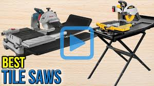 Dewalt Wet Tile Saw Manual by Top 6 Tile Saws Of 2017 Video Review
