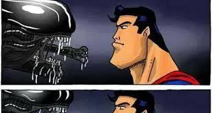 Superman Meme - alien vs superman meme collection