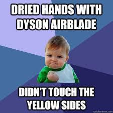 Dyson Airblade Meme - success kid memes quickmeme