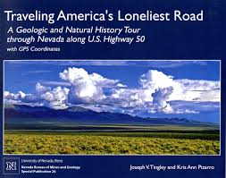 Nevada traveling images Traveling america 39 s loneliest road a geologic and natural history jpg