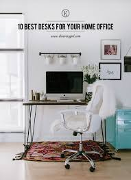 Best Desks For Home Office 10 Best Desks For Your Home Office The Everygirl