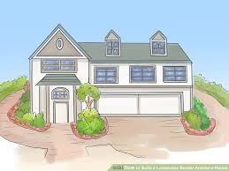 Building A House Plans How To Build A Landscape Border Around A House 15 Steps