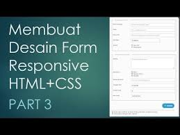 membuat form html online membuat desain form responsive part 3 5 dengan html dan css